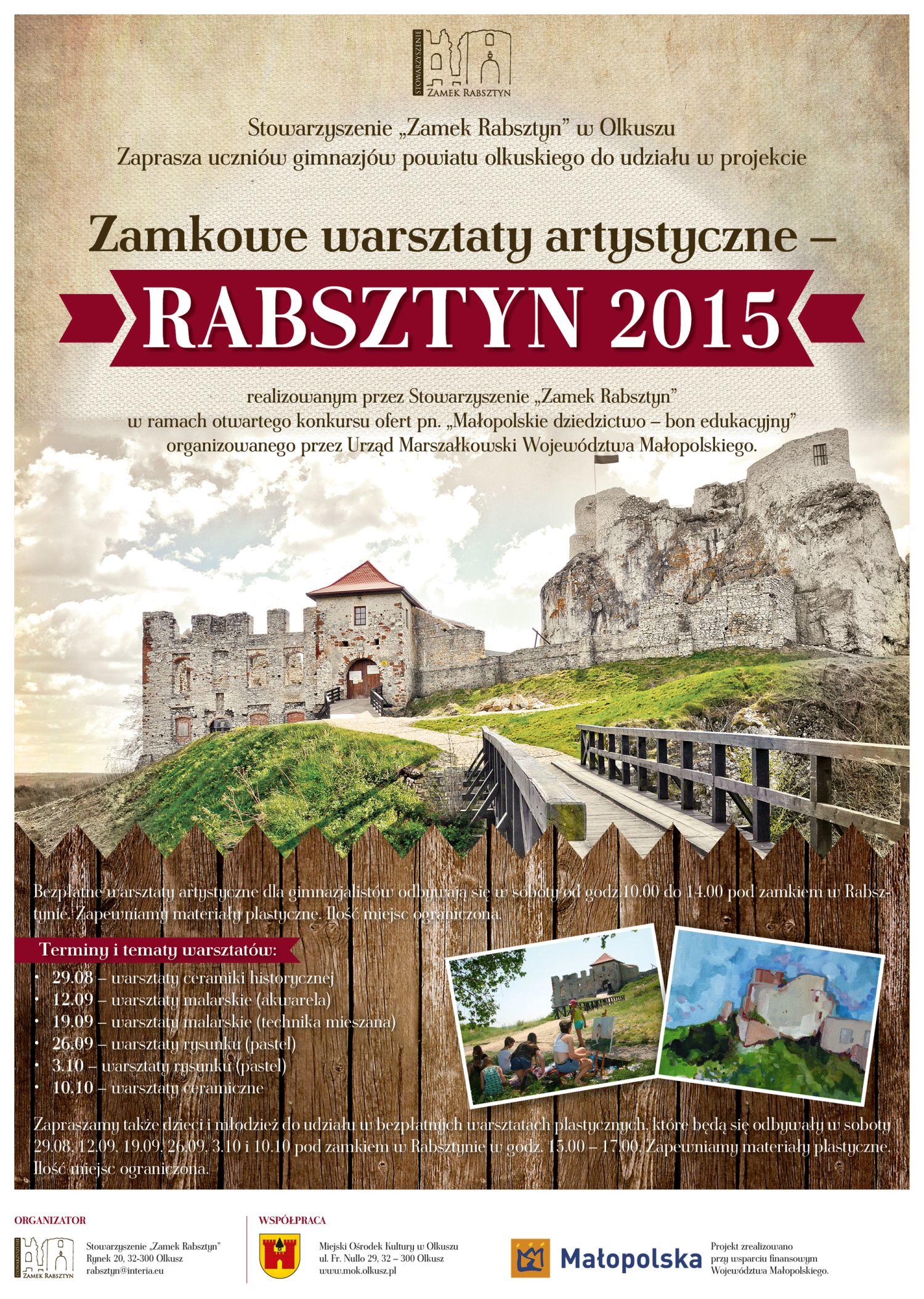 """Więcej o: Projekt: """"Zamkowe warsztaty artystyczne – Rabsztyn 2015"""""""